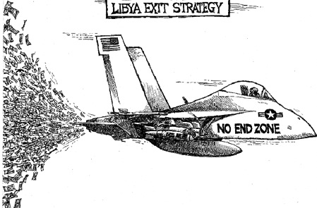 Libya exit strategy - No end zone - Welfare program for military industrial complex